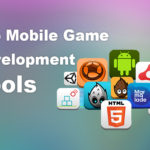 Top 5 Mobile Game Development Tools Used by Game Developers