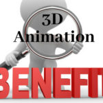 Benefits Of 3D Animation In Your Business