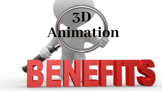 3D Animation Benefits