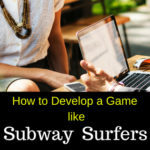 How to make a game like Subway Surfers