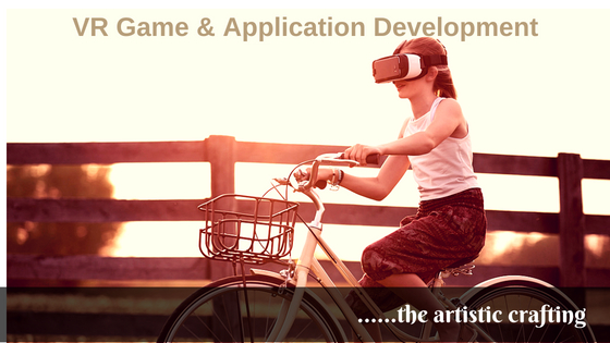 VR game and application development